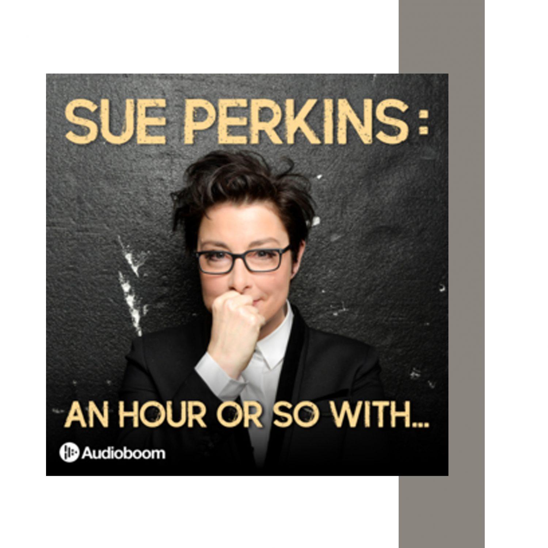 sue perkins podcast
