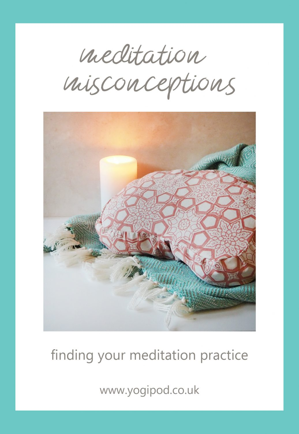 meditation misconceptions - there is no right way to meditate - find your meditation practice