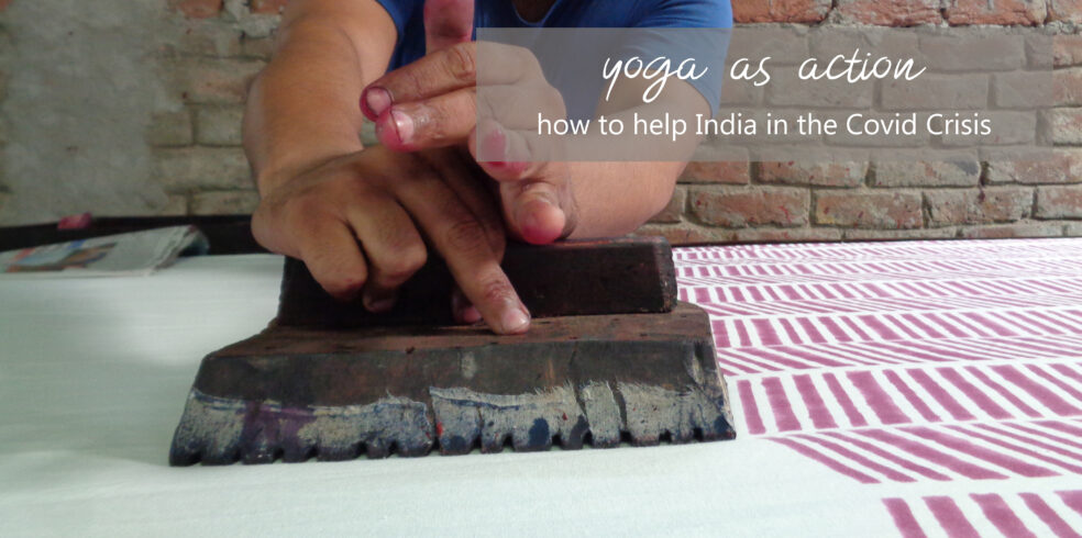 yoga as action - how to help India during the covid crisis